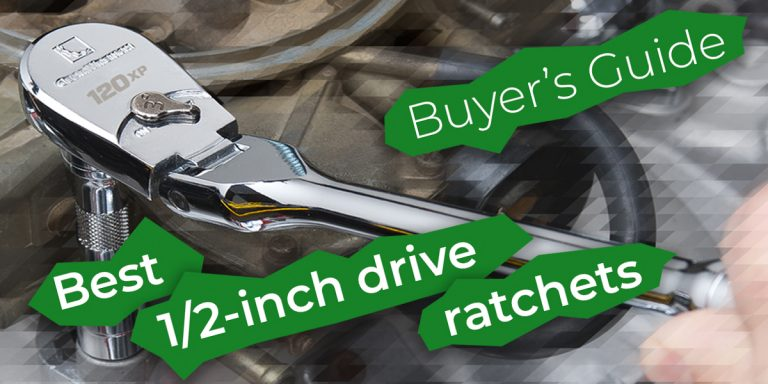10 Best 1/2-inch Drive Ratchets — Buyer's Guide (2020)