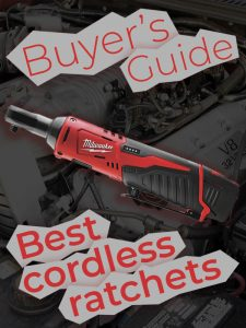Best Cordless Ratchets — Buyer's Guide