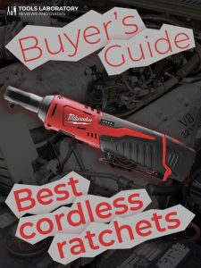 Best Cordless Ratchets — TL Buyer's Guide