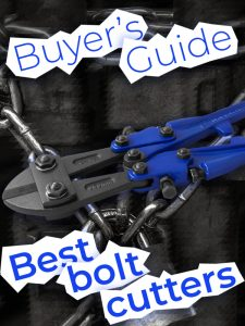 Best Bolt Cutters — Buyer's Guide