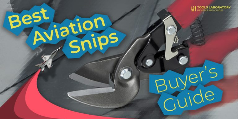 7 Best Aviation Snips — Buyer's Guide (2021)