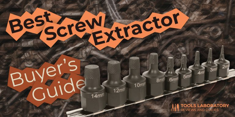 8 Best Screw Extractors — Buyer's Guide (2021)