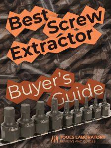 Best Screw Extractors — Buyer's Guide