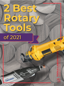 Rotary Tools of 2021