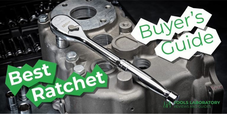 10 Best Ratchets — Buyer's Guide (2021)